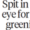 Spit in the eye for Greenies